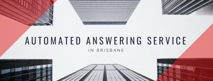 Automated Answering Service in Brisbane