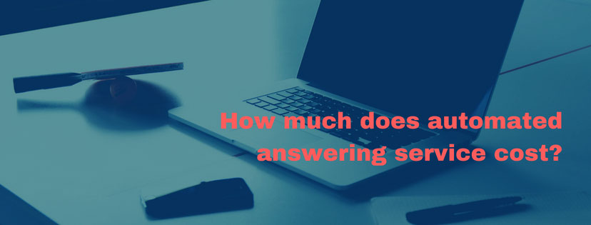 How much does automated answering service cost?