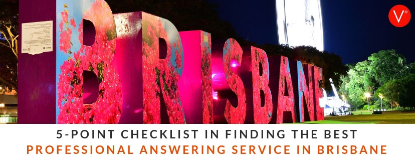 5-Point Checklist in Finding the Best Professional Answering Service in Brisbane