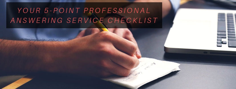 Your 5-Point Professional Answering Service Checklist