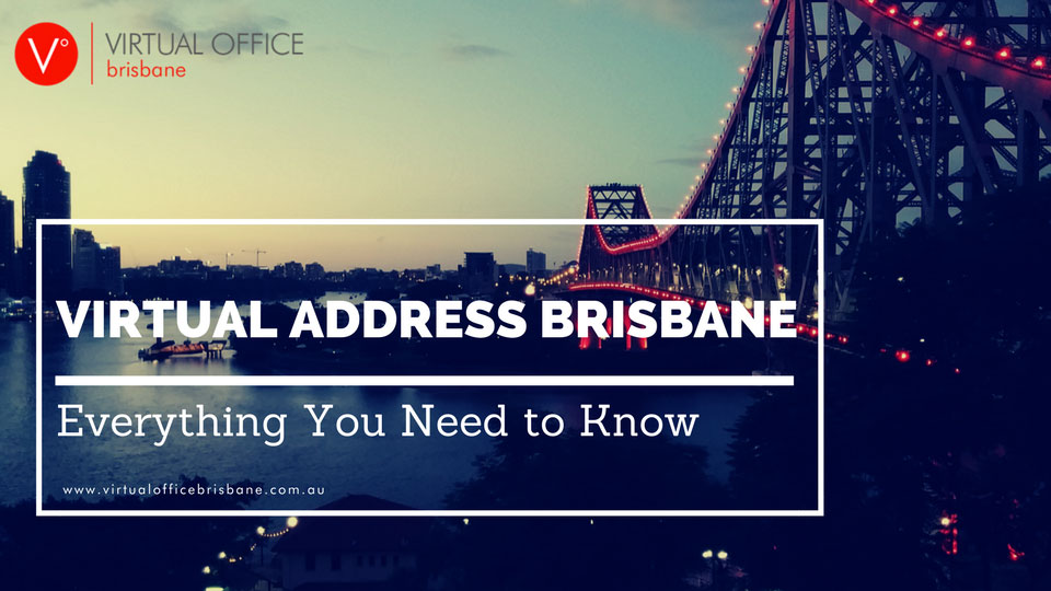 Virtual Address in Brisbane: Everything You Need to Know | Virtual