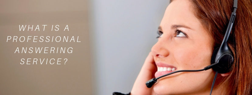 What is a Professional Answering Service?