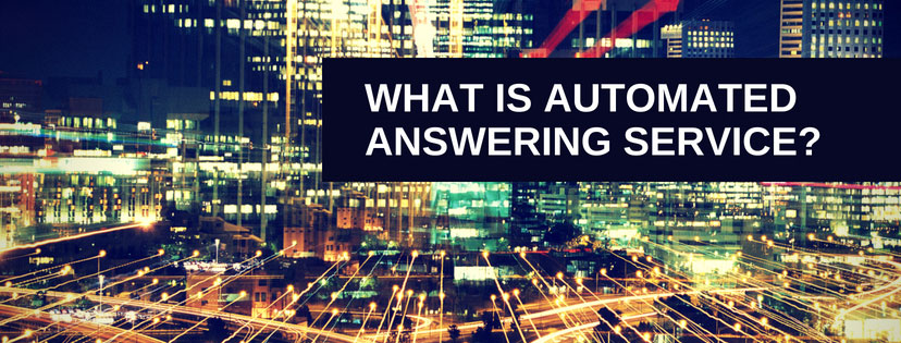 What is Automated Answering Service?